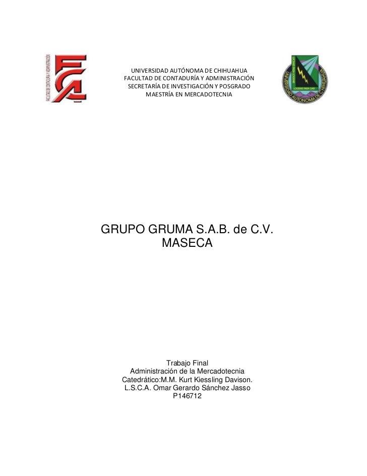 UNIVERSIDAD AUTÓNOMA DE CHIHUAHUA   FACULTAD DE CONTADURÍA Y ADMINISTRACIÓN    SECRETARÍA DE INVESTIGACIÓN Y POSGRADO     ...