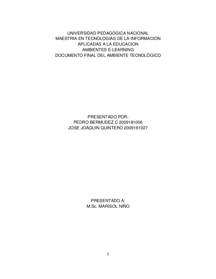 UNIVERSIDAD PEDAGOGICA NACIONALMAESTRIA EN TECNOLOGIAS DE LA INFORMACION        APLICADAS A LA EDUCACION          AMBIENTE...
