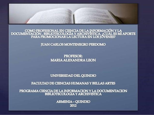 En este trabajo conocerán mi forma de incentivar la lectura en cada persona, lospropósitos y diferentes mecanismos para ap...