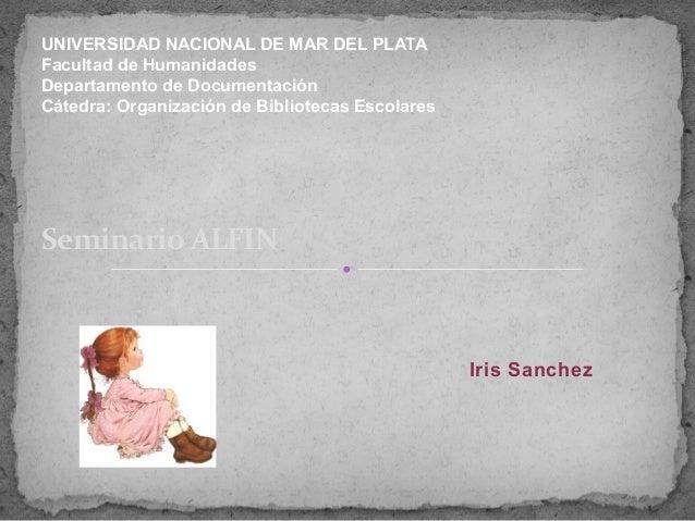 UNIVERSIDAD NACIONAL DE MAR DEL PLATAFacultad de HumanidadesDepartamento de DocumentaciónCátedra: Organización de Bibliote...