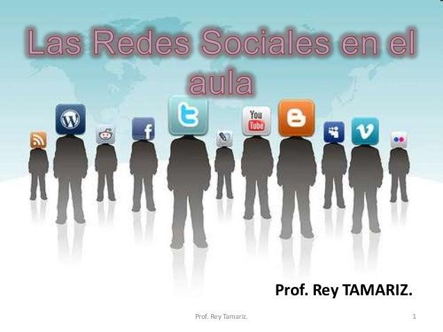 Prof. Rey TAMARIZ.Prof. Rey Tamariz.                        1