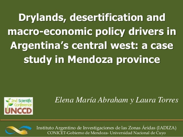 Drylands, desertification andmacro-economic policy drivers inArgentina's central west: a case  study in Mendoza province  ...