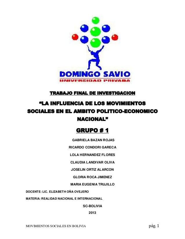 """TRABAJO FINAL DE INVESTIGACION  """"LA INFLUENCIA DE LOS MOVIMIENTOS SOCIALES EN EL AMBITO POLITICO-ECONOMICO NACIONAL""""  GRUP..."""