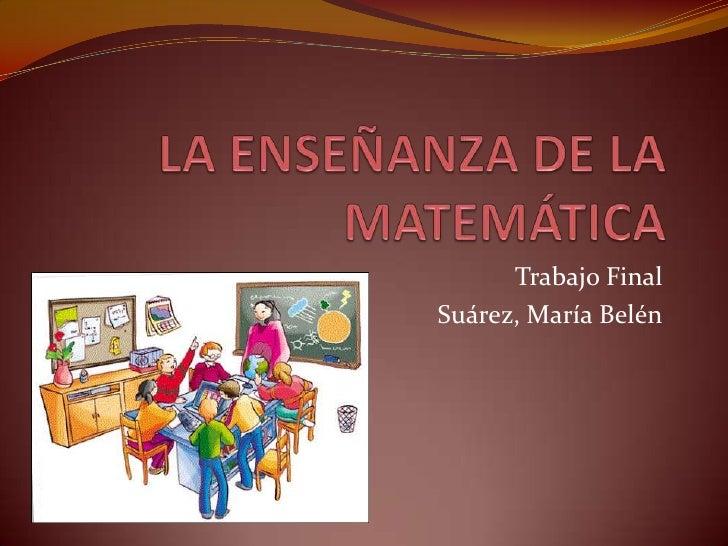 Trabajo FinalSuárez, María Belén