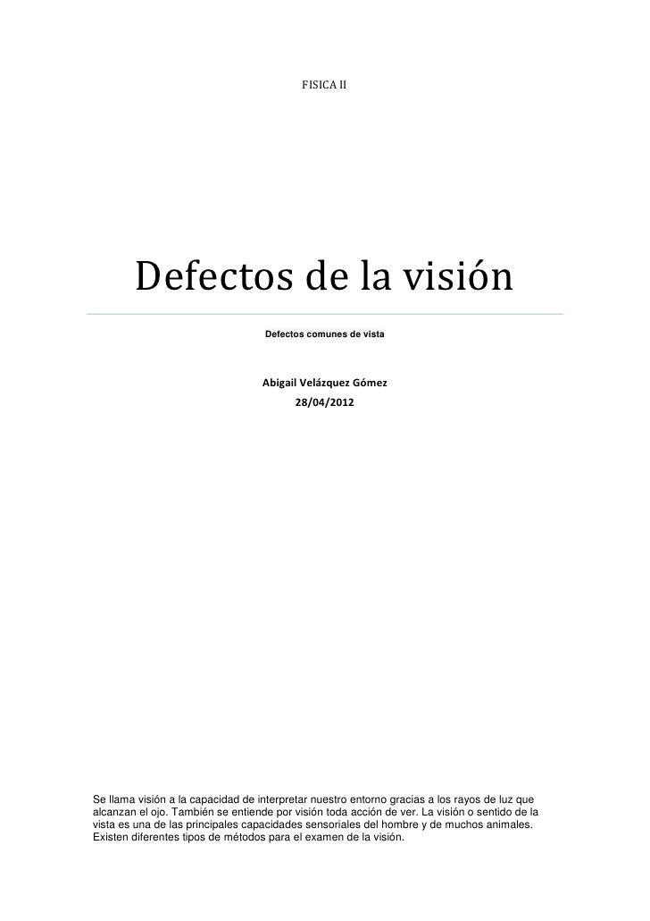 FISICA II        Defectos de la visión                                   Defectos comunes de vista                        ...