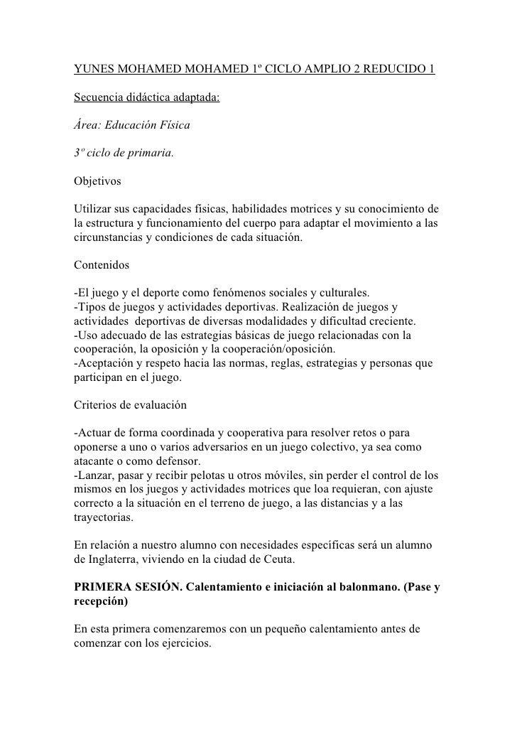 YUNES MOHAMED MOHAMED 1º CICLO AMPLIO 2 REDUCIDO 1Secuencia didáctica adaptada:Área: Educación Física3º ciclo de primaria....
