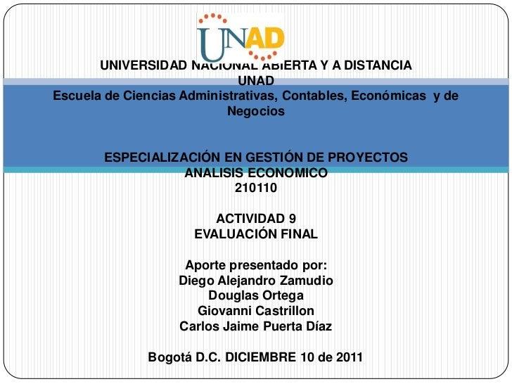 UNIVERSIDAD NACIONAL ABIERTA Y A DISTANCIA                             UNADEscuela de Ciencias Administrativas, Contables,...