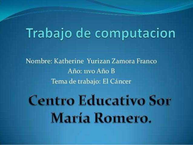 El cancer (katherine)