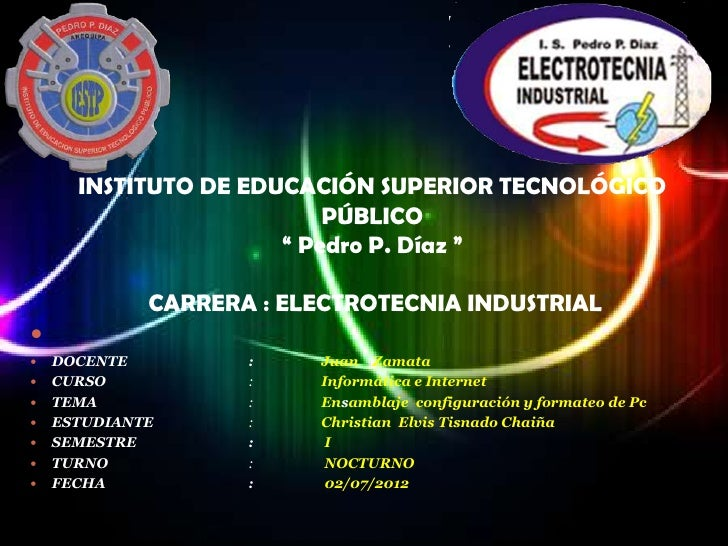 """INSTITUTO DE EDUCACIÓN SUPERIOR TECNOLÓGICO                          PÚBLICO                      """" Pedro P. Díaz """"       ..."""