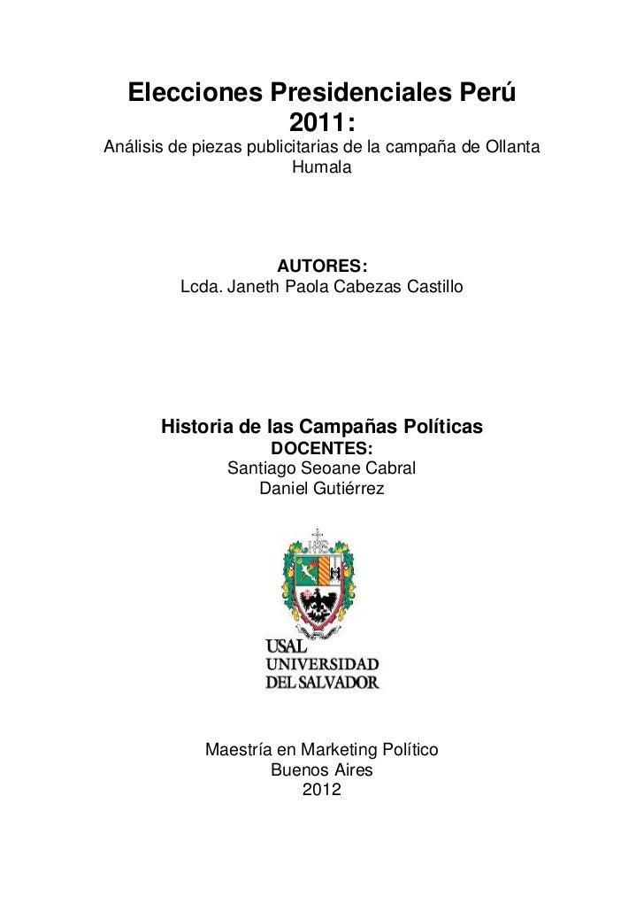 Elecciones Presidenciales Perú                   2011:    Análisis de piezas publicitarias de la campaña de Ollanta       ...