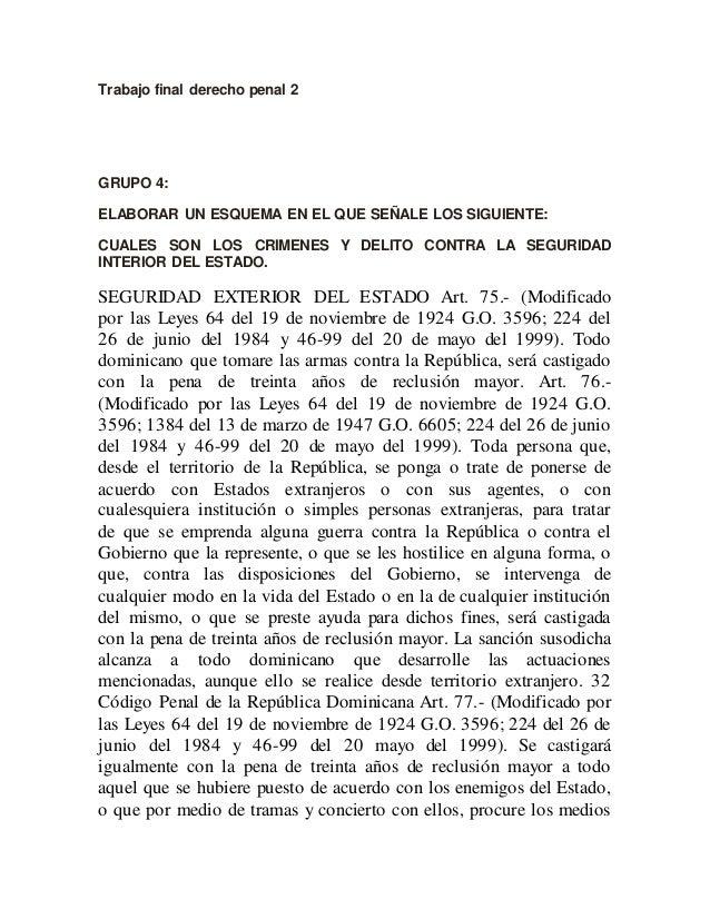 Trabajo final derecho penal 2 GRUPO 4: ELABORAR UN ESQUEMA EN EL QUE SEÑALE LOS SIGUIENTE: CUALES SON LOS CRIMENES Y DELIT...