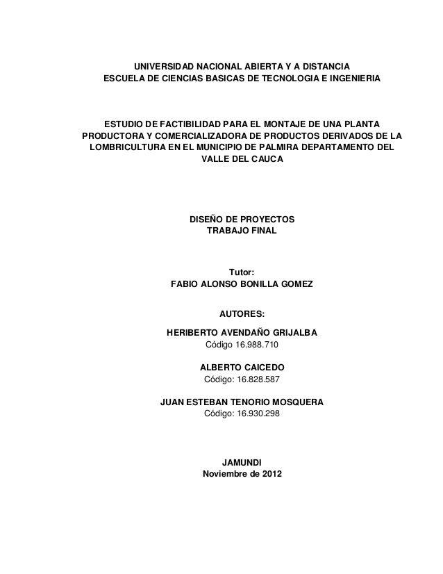 UNIVERSIDAD NACIONAL ABIERTA Y A DISTANCIA   ESCUELA DE CIENCIAS BASICAS DE TECNOLOGIA E INGENIERIA    ESTUDIO DE FACTIBIL...