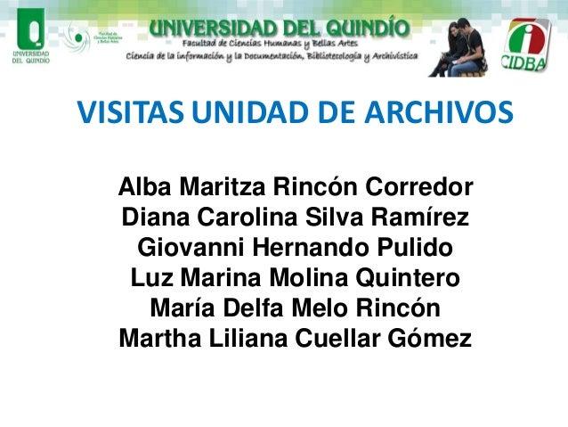 PRESENTADO POR: Alba Maritza Rincón Corredor Diana Carolina Silva Ramírez Giovanni Hernando Pulido Luz Marina Molina Quint...