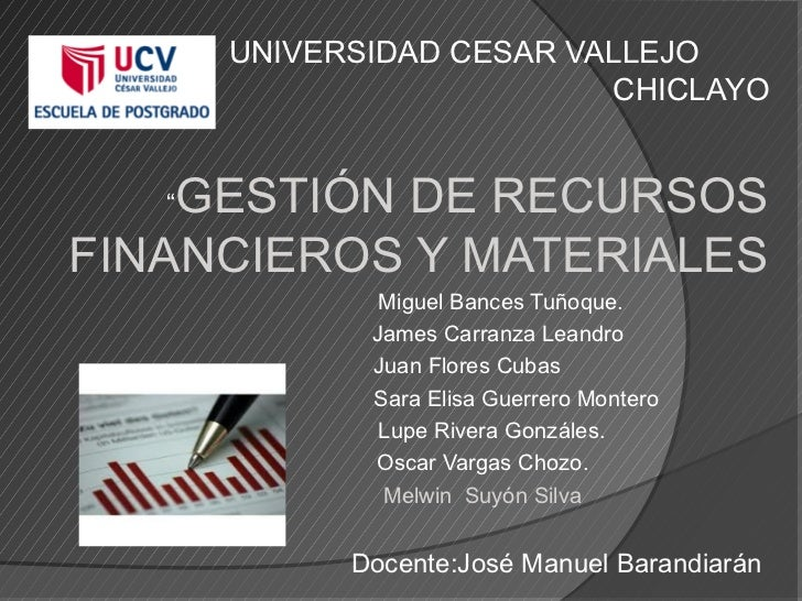"UNIVERSIDAD CESAR VALLEJO                           CHICLAYO   ""GESTIÓN DE RECURSOSFINANCIEROS Y MATERIALES               ..."