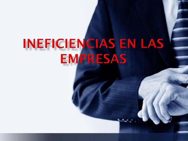 Trabajofinalineficienciaenlaempresabravoyrenesalinasclaudia 091111172159 Phpapp02