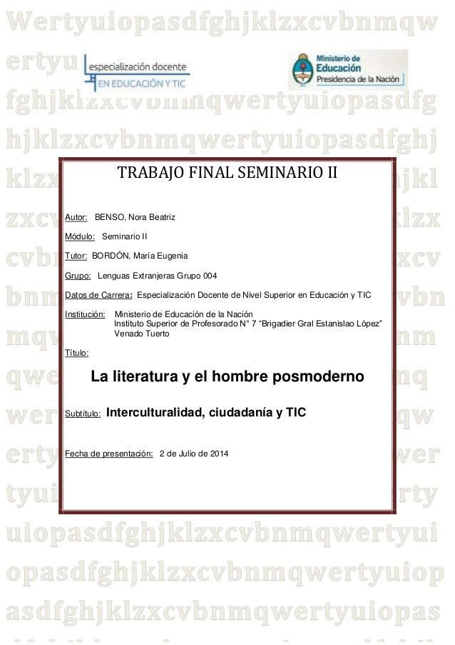 TRABAJO FINAL SEMINARIO II  Autor: BENSO, Nora Beatriz  Módulo: Seminario II  Tutor: BORDÓN, María Eugenia  Grupo: Lenguas...