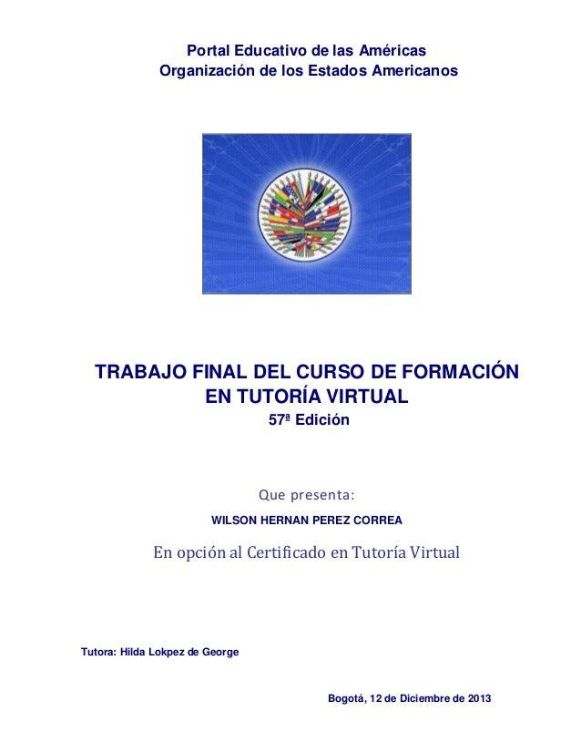 Portal Educativo de las Américas Organización de los Estados Americanos  TRABAJO FINAL DEL CURSO DE FORMACIÓN EN TUTORÍA V...