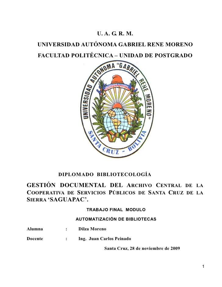 U. A. G. R. M.     UNIVERSIDAD AUTÓNOMA GABRIEL RENE MORENO     FACULTAD POLITÉCNICA – UNIDAD DE POSTGRADO               D...