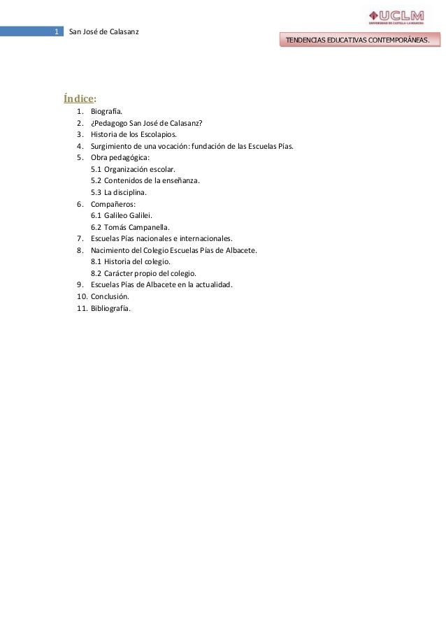 1  San José de Calasanz  TENDENCIAS EDUCATIVAS CONTEMPORÁNEAS.  Índice: 1. 2. 3. 4. 5.  6.  7. 8.  9. 10. 11.  Biografía. ...