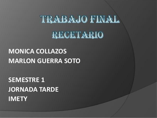 MONICA COLLAZOS MARLON GUERRA SOTO SEMESTRE 1 JORNADA TARDE IMETY
