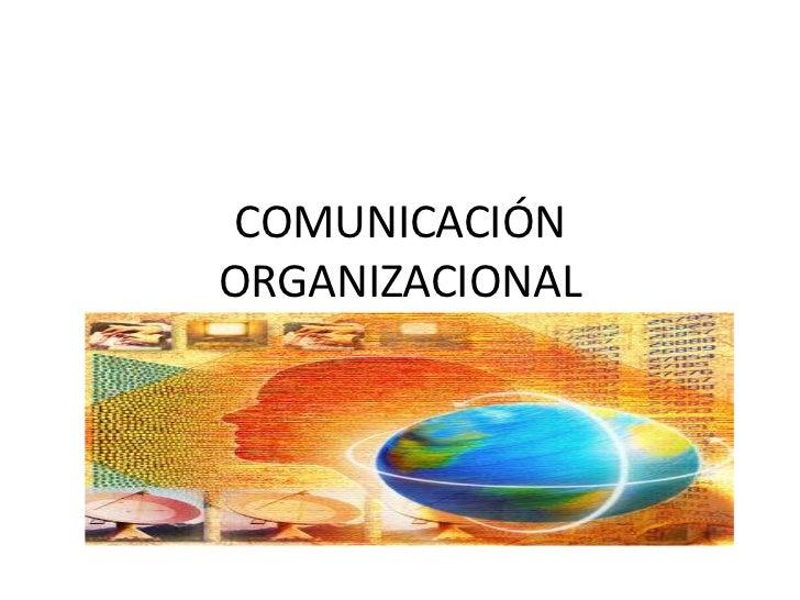 COMUNICACIÓNORGANIZACIONAL
