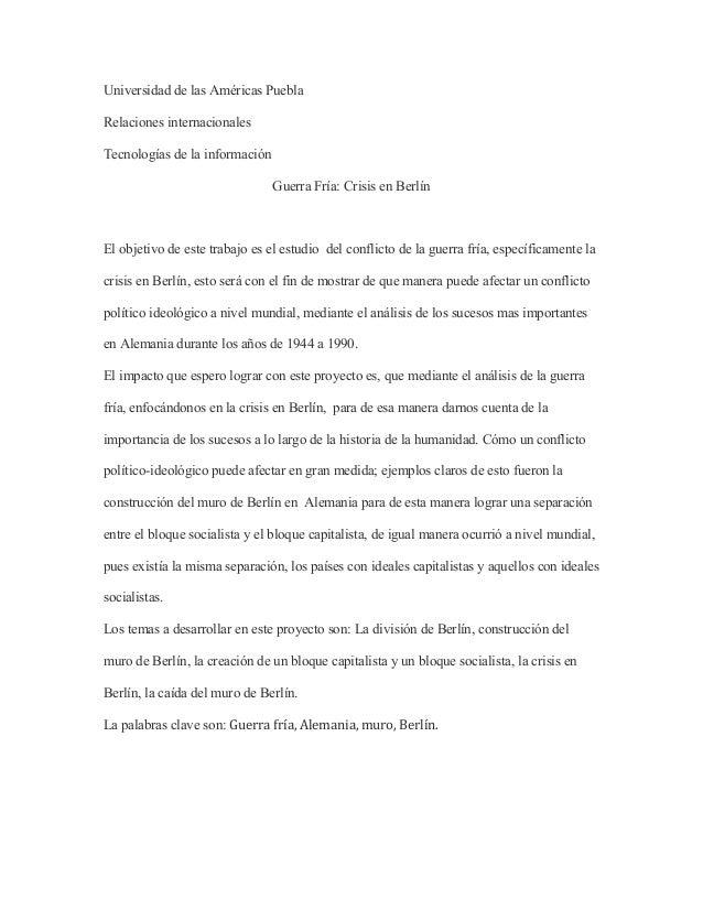 Universidad de las Américas PueblaRelaciones internacionalesTecnologías de la informaciónGuerra Fría: Crisis en BerlínEl o...