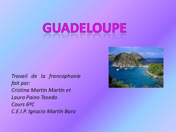 Trabajo frances (2)cristina laura guadeloupe
