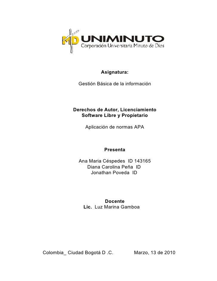 Asignatura:                Gestión Básica de la información                 Derechos de Autor, Licenciamiento             ...