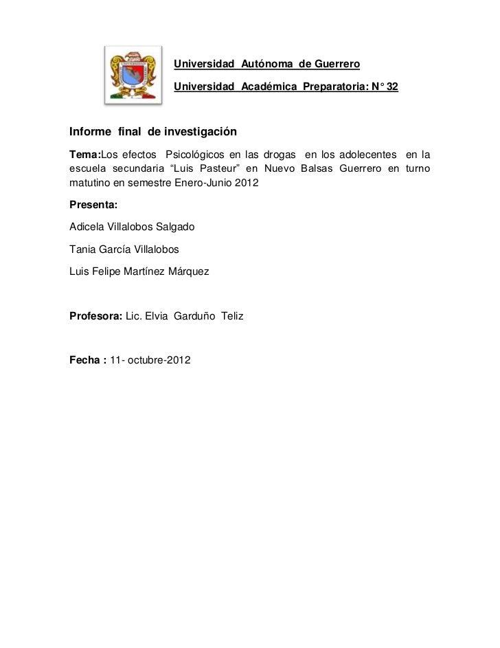 Universidad Autónoma de Guerrero                     Universidad Académica Preparatoria: N° 32Informe final de investigaci...
