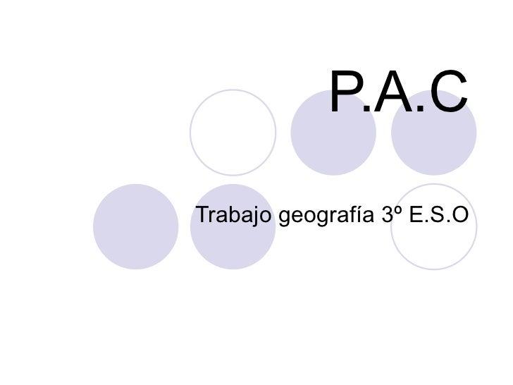 P.A.C Trabajo geografía 3º E.S.O