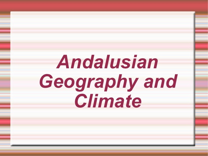 Andalusian Geography and Climate