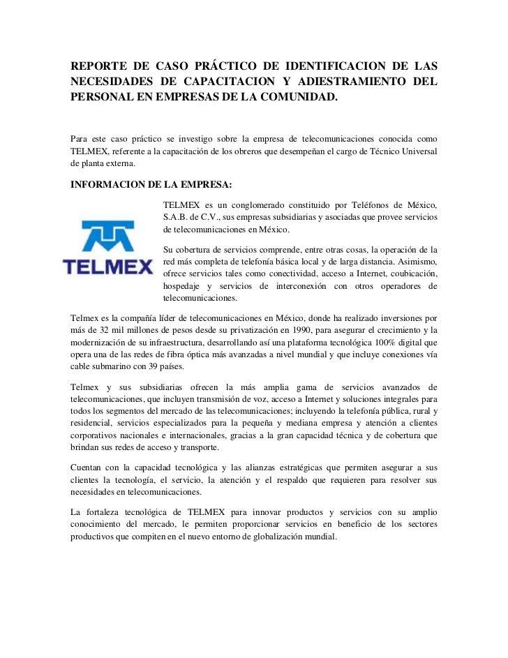 REPORTE DE CASO PRÁCTICO DE IDENTIFICACION DE LAS NECESIDADES DE CAPACITACION Y ADIESTRAMIENTO DEL PERSONAL EN EMPRESAS DE...
