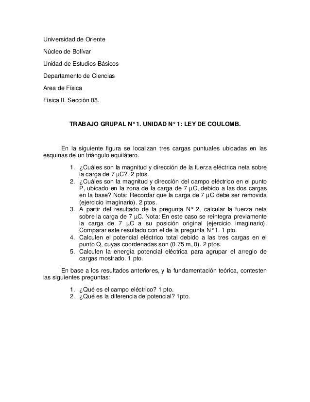 Universidad de OrienteNúcleo de BolívarUnidad de Estudios BásicosDepartamento de CienciasArea de FísicaFísica II. Sección ...