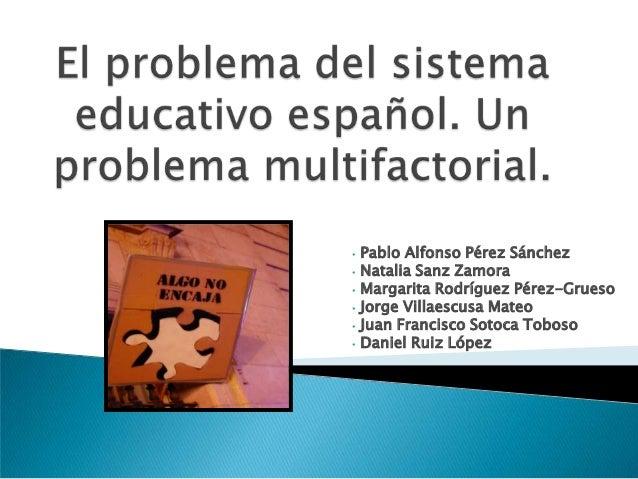 •   Pablo Alfonso Pérez Sánchez•   Natalia Sanz Zamora•   Margarita Rodríguez Pérez-Grueso•   Jorge Villaescusa Mateo•   J...