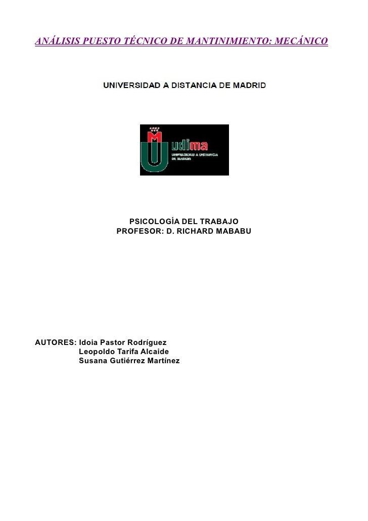 ANÁLISIS PUESTO TÉCNICO DE MANTINIMIENTO: MECÁNICO                          PSICOLOGÍA DEL TRABAJO                    PROF...