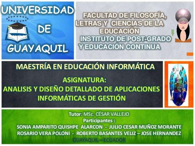 UNIVERSIDAD DE GUAYAQUIL FACULTAD DE FILOSOFÍA, LETRAS Y CIENCIAS DE LA EDUCACIÓN INSTITUTO DE POST-GRADO Y EDUCACIÓN CONT...