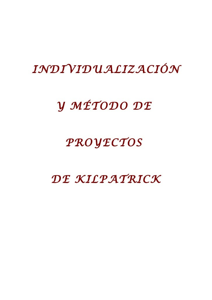 INDIVIDUALIZACIÓN  Y MÉTODO DE   PROYECTOS  DE KILPATRICK