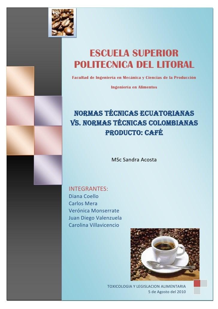 Normas INEN vs Colombianas del cafe