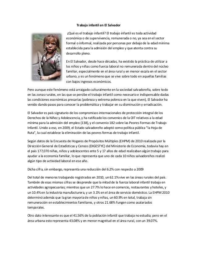 Trabajo infantil en El Salvador ¿Qué es el trabajo infantil? El trabajo infantil es toda actividad económica o de superviv...