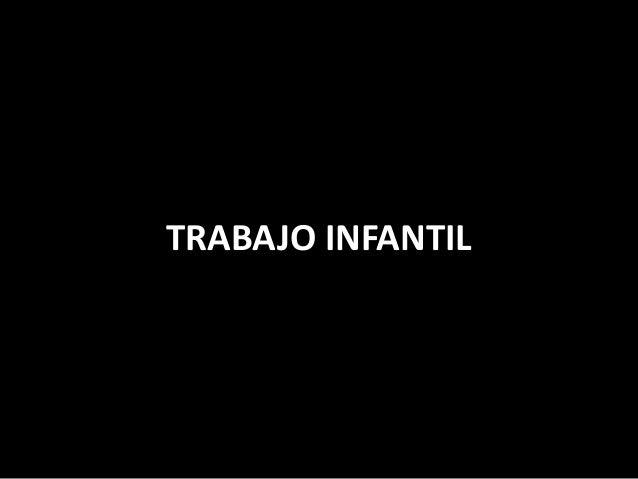 TRABAJO INFANTILO
