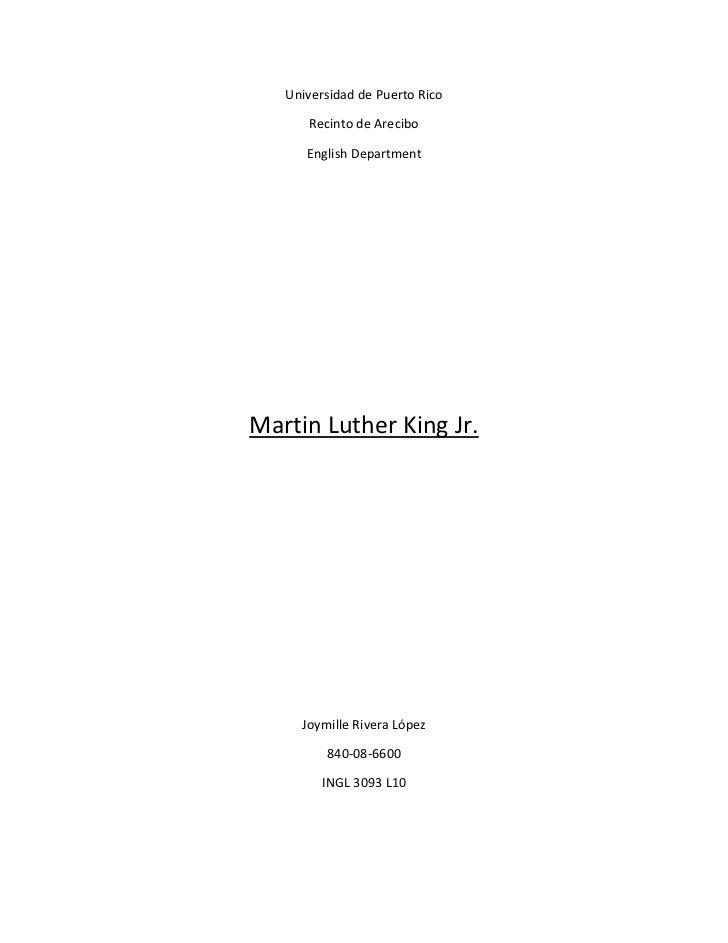 Universidad de Puerto Rico      Recinto de Arecibo      English DepartmentMartin Luther King Jr.     Joymille Rivera López...