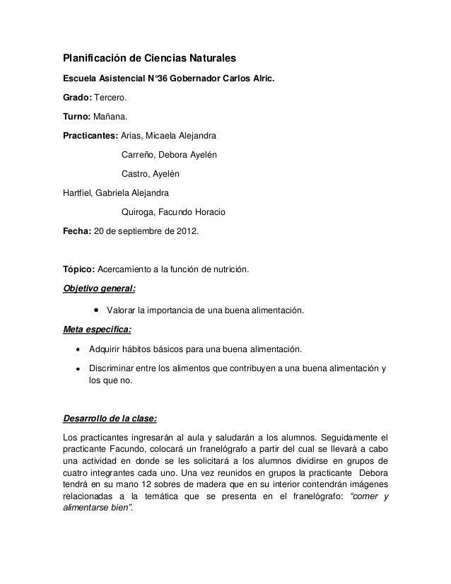 Planificación de Ciencias NaturalesEscuela Asistencial N°36 Gobernador Carlos Alric.Grado: Tercero.Turno: Mañana.Practican...