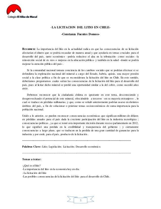 -LA LICITACION DEL LITIO EN CHILE-  -Constanza Fuentes Donoso-  Resumen: La importancia del litio en la actualidad radica ...