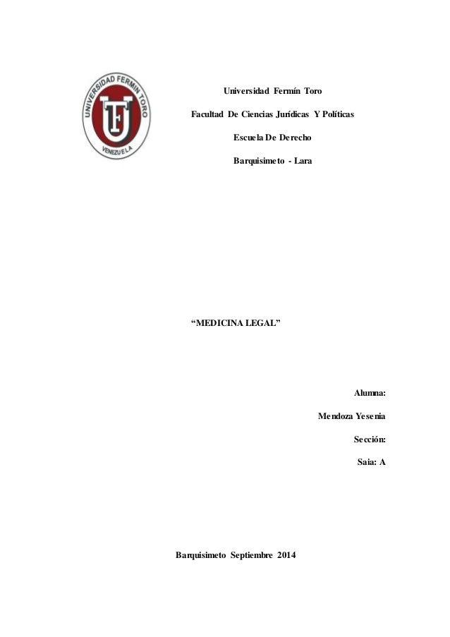 """Universidad Fermín Toro  Facultad De Ciencias Jurídicas Y Políticas  Escuela De Derecho  Barquisimeto - Lara  """"MEDICINA LE..."""