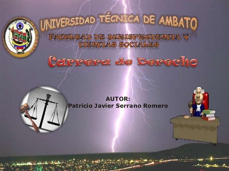 AUTOR:Patricio Javier Serrano Romero
