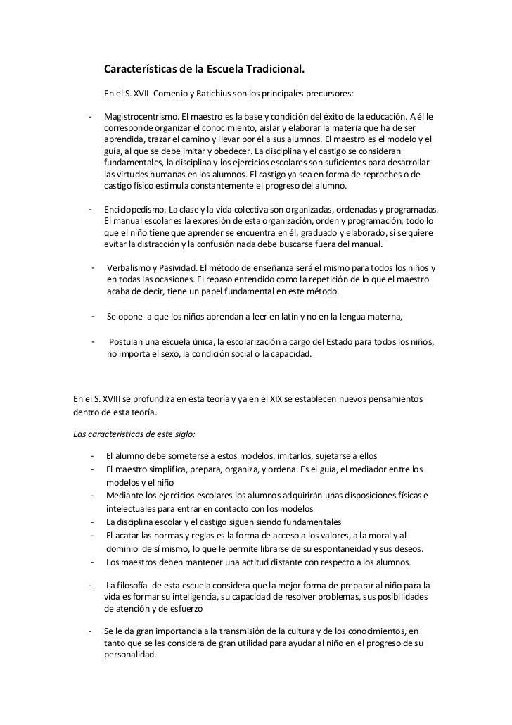 Características de la Escuela Tradicional.         En el S. XVII Comenio y Ratichius son los principales precursores:    -...