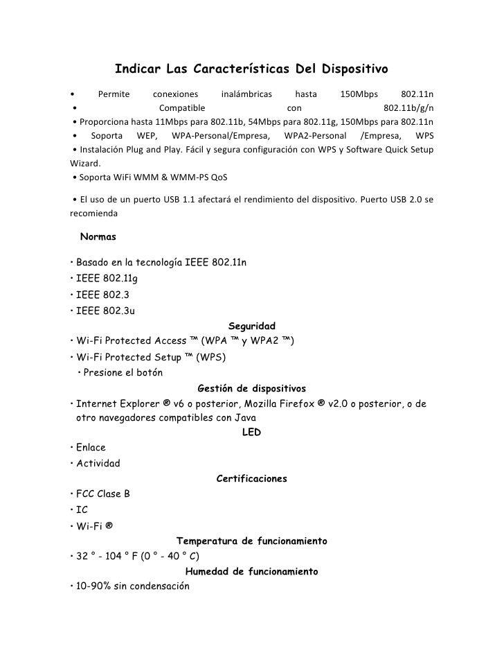 Indicar Las Características Del Dispositivo•      Permite      conexiones         inalámbricas      hasta    150Mbps      ...