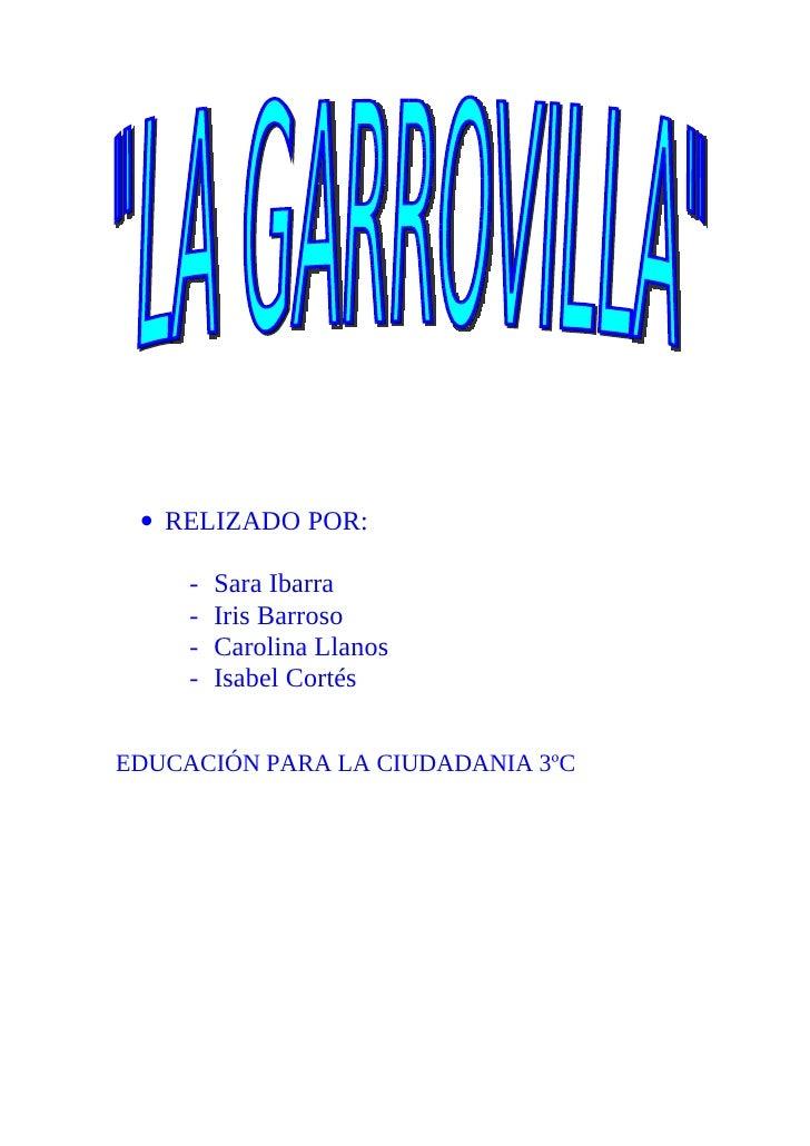 • RELIZADO POR:       -   Sara Ibarra      -   Iris Barroso      -   Carolina Llanos      -   Isabel Cortés   EDUCACIÓN PA...