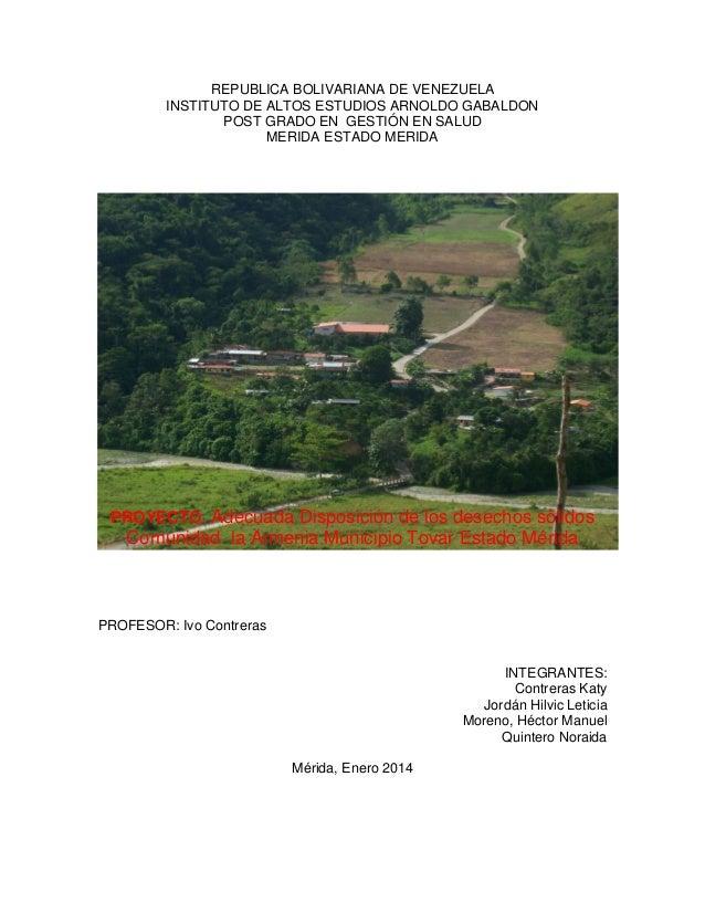 REPUBLICA BOLIVARIANA DE VENEZUELA INSTITUTO DE ALTOS ESTUDIOS ARNOLDO GABALDON POST GRADO EN GESTIÓN EN SALUD MERIDA ESTA...