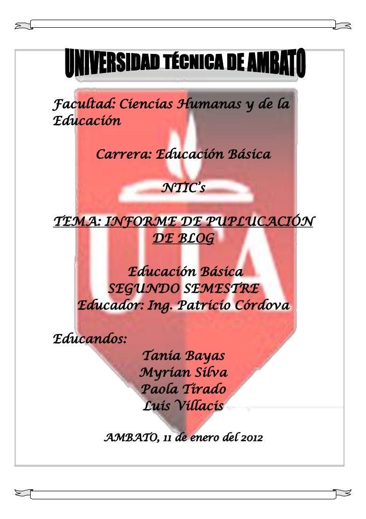 Facultad: Ciencias Humanas y de laEducación      Carrera: Educación Básica                 NTIC'sTEMA: INFORME DE PUPLUCAC...